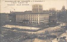 2914) ROMA 1911 INAUGURAZIONE MONUMENTO V. EMANUELE II PASSAGGIO DELLE BANDIERE