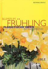 Blumen im Frühling + Frühlingsblumen + Floristik + Ideen + Blüten