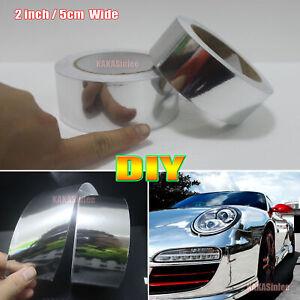 "2"" Wide Adhesive Tape Car Home Glossy Silver Mirror Chrome Vinyl Wrap Sticker VL"