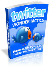 Twitter Wonder Tactics PDF eBook with resale rights!