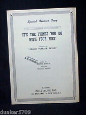 1939 IT'S THE THINGS YOU DO WITH YOUR FEET SHEET MUSIC GRAND TERRACE REVUE
