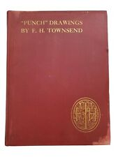 New listing Antique, Vintage Punch Drawings Book, F.H. Townsend. Circa 1920s Hardcover