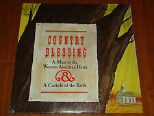 COUNTRY BLESSING - A MASS IN THE WESTERN AMERICAN IDIOM - RARE 1973 SEALED LP !