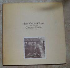 SAN VITTORE OLONA E LA CORSA DEI CINQUE MULINI - ANNO:1981 - (MS)