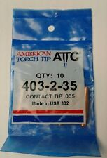 American Torch Tip 403-2-35 FREE Shipping from Canada (Pk10)