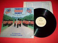 The Band of The Grenadier Guards - Yankee Doodle Dandy -1982  UK Vinyl LP M-/EX+