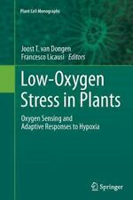 Plant Cell Monographs: Low-Oxygen Stress in Plants : Oxygen Sensing and...