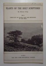 Plants of the Holy Scriptures by Eleanor King(1948)with a check-list of plants..
