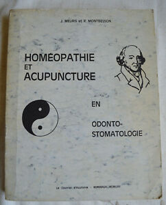 Homeopathie Et Acupuncture En Odonto Stomatologie Meuris Montbesson BE Planches