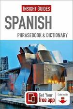 Insight Phrasebooks: Insight Guides - Spanish Phrasebook and Dictionary by...