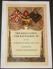 KINGS OWN REGIMENT HISTORY WW1 Royal Lancaster First World War Ypres Loos Somme