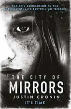 The City of Mirrors (Passage Trilogy 3),Justin Cronin##