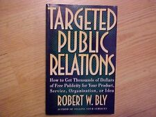 Targeted Public Relations: How to Get Thousands of