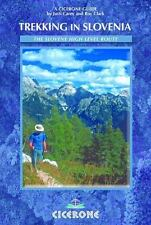 Trekking In Slovenia: The Slovene High Level Route (cicerone Guide): By Justi...