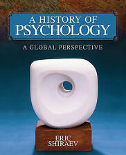 A History of Psychology: A Global Perspective by Eric Shiraev (Hardback, 2010)