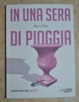 MARY FITT - IN UNA SERA DI PIOGGIA - ED: CORRIERE DELLA SERA - ANNO: 2016 (DF)