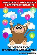 Enseignez à Vos Enfants à Compter en un Jour : Numéros Avec d'animaux...
