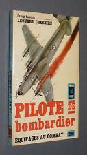 PILOTE DE BOMBARDIER EQUIPAGES COMBAT / CHESCHIRE AVIATION GUERRE 39-45 R.A.F.