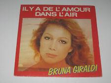 bruna giraldi  -  Il y a de l' amour dans l'air / l'erreur   45T