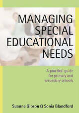 Managing Special Educational Needs: A Practical Guide for Primary and...
