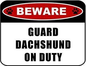 Beware Guard Dachshund (v2) on Duty 11.5 inch x 9 inch Laminated Dog Sign
