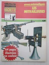 Collection: Les documents histoire  / les mitrailleuses