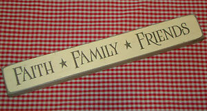 """Rustic Primitive Country Engraved Wood sign """"FAITH FAMILY FRIENDS""""  DISTRESSED"""
