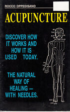 Acupuncture-Natural Way of Healing-By Rocco Oppedisano-Book