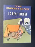 Les aventures de Jack Palmer T3. La dent creuse. Éd du fromage 1980 PÉTILLON.