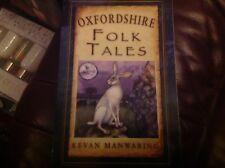 Oxfordshire Folk Tales by Kevan Manwaring (Paperback, 2012)