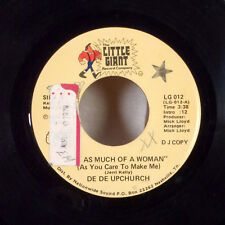 """De De Upchurch I'm As Much of a Woman / Would You If I Do 7"""" 45 Little Giant VG+"""