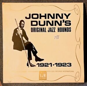 Johnny Dunn's Original Jazz Hounds 1921-1923, VJM VLP-11 (England)