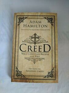 SIGNED & INSCRIBED- Creed: What Christians Believe and Why by Adam Hamilton LN