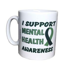 I Support Mental Health Awareness Mug. 20% Of Sales Go To MIND. Mental Health