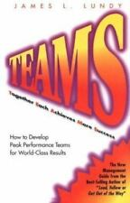 Teams: Together Each Achieves More Success : How to Develop Peak Performance Tea
