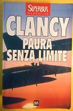 LIBRO TOM CLANCY - PAURA SENZA LIMITE - SUPER BUR RIZZOLI 2001