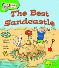 Oxford Reading Tree: Level 2: Snapdragons: The Best Sandcastle by Alison Hawes (