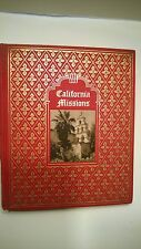 California Missions A Guide To The Historic Trails Of The Padres 1939 1st Edt