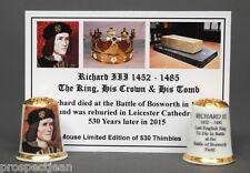 Richard III 1452-1485 The King, His Crown & His Tomb Ltd.Ed China Thimble B/149