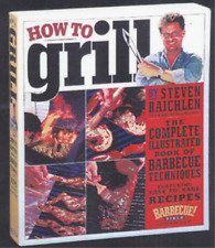 How to Grill, Steven Raichlen, Used; Good Book