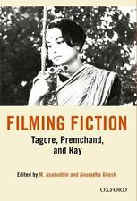 Filming Fiction: Tagore, Premchand, and Ray,