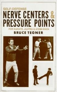 Self-defense Nerve Centers and Pressure Points by Tegner, Bruce Book The Fast