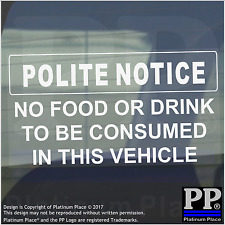 Polite Notice-No Food/Drink to be Consumed In Vehicle Sticker-Minicab Car Sign