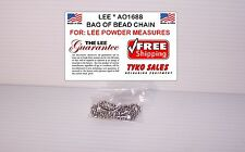 AO1688 * LEE POWDER MEASURE BEAD CHAIN * FOR LOAD MASTER and PRO 1000 PRESS KITS