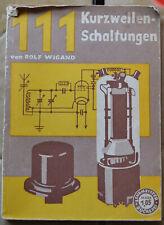 Kurzwellenschaltungen, Rolf Wigand, 1940