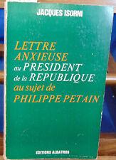 Isorni Lettre anxieuse au Président de la République au sujet de Philipp...