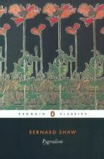 Pygmalion (Penguin Classics) by George Bernard Shaw
