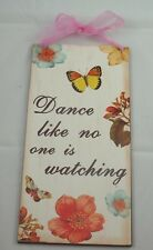Butterfly Wall Art Plaque w/ Pink Ribbon Hanger Dance like no one is watching