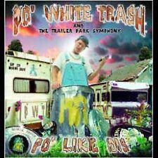 Po' Like Dis by Po' White Trash (CD, Sep-2001, Pocket Change) NEW SEALED!! Lil J
