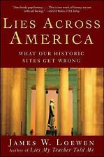 Lies Across America: What Our Historic Sites Get Wrong-ExLibrary